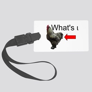 Whats Up Chicken Butt Funny Luggage Tag
