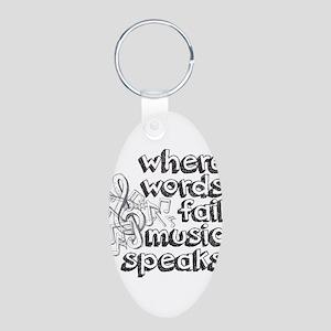 Where Words Fail, Music Speaks. Keychains