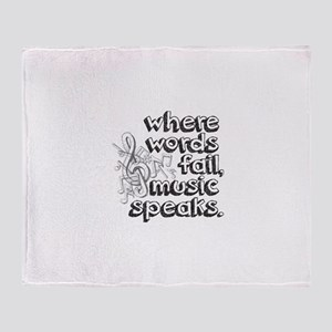 Where Words Fail, Music Speaks. Throw Blanket