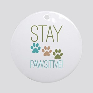 Stay Pawsitive Ornament (Round)
