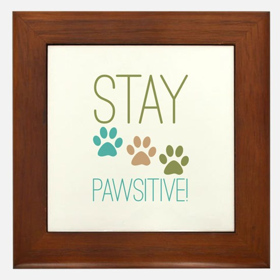 Stay Pawsitive Framed Tile