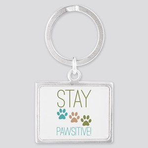 Stay Pawsitive Landscape Keychain