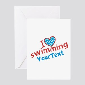 CUSTOMIZE I Love Swimming Greeting Cards