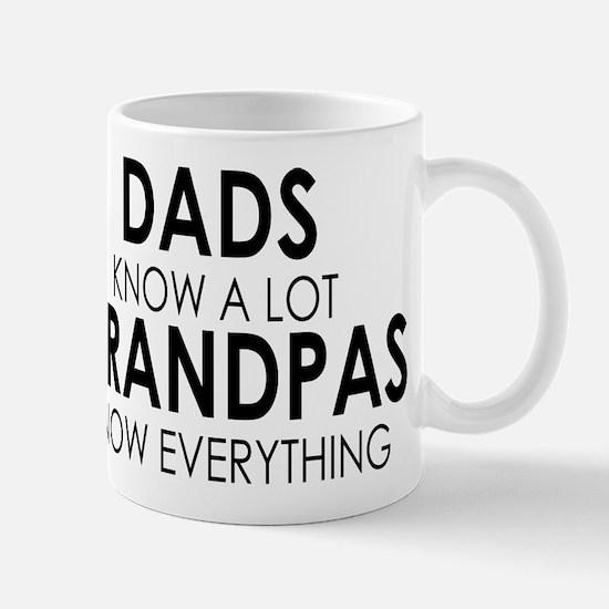 DADS KNOW A LOT GRANDPAS KNOW EVERYTHING Mugs