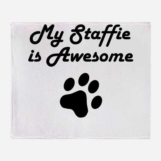 My Staffie Is Awesome Throw Blanket
