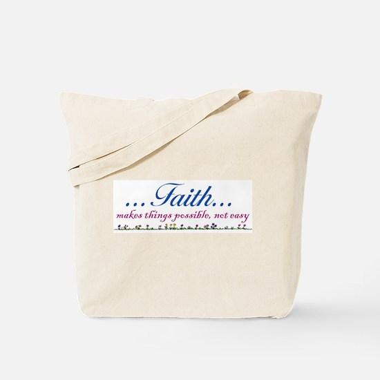 ...Faith... Tote Bag