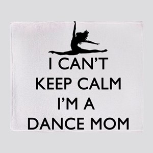 CantKeepCalmDanceMom Throw Blanket