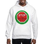 STOP I have food allergies. Hooded Sweatshirt