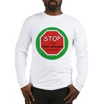 STOP I have food allergies. Long Sleeve T-Shirt