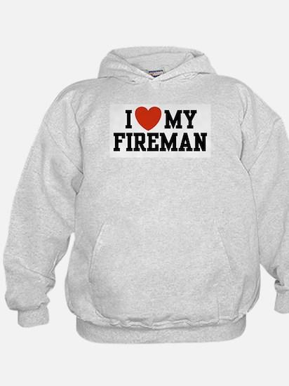 I Love My Fireman Hoodie