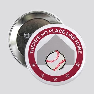"""No place like home: 2.25"""" Button"""