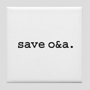 save o&a. Tile Coaster