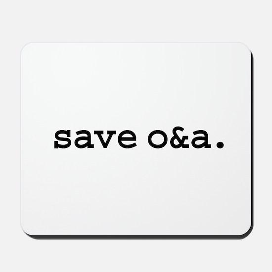 save o&a. Mousepad