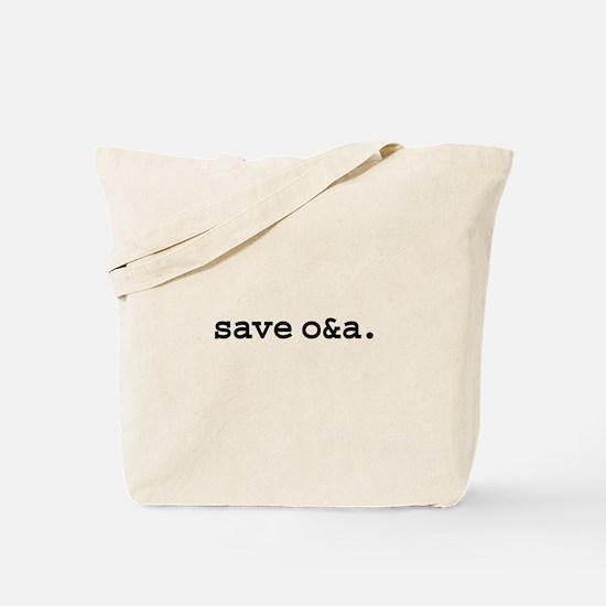save o&a. Tote Bag