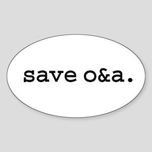 save o&a. Oval Sticker