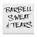 Barbell Sweat & Tears Tile Coaster