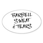 Barbell Sweat & Tears Oval Sticker
