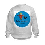 No wheat for me Kids Sweatshirt