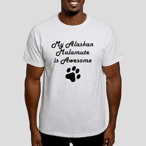 My Alaskan Malamute Is Awesome T-Shirt