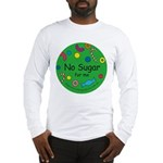 No Sugar for me-allergy alert Long Sleeve T-Shirt