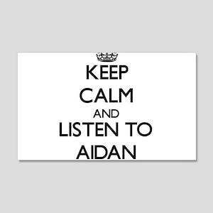 Keep Calm and Listen to Aidan Wall Decal