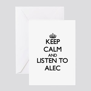 Keep Calm and Listen to Alec Greeting Cards