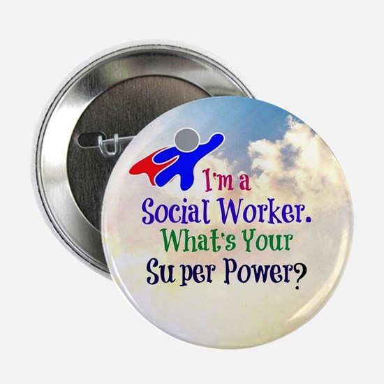 "Social Worker Superhero 2.25"" Button"