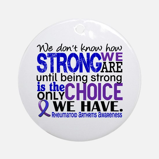 RA How Strong We Are Ornament (Round)