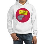 NO NUTS for me Hooded Sweatshirt