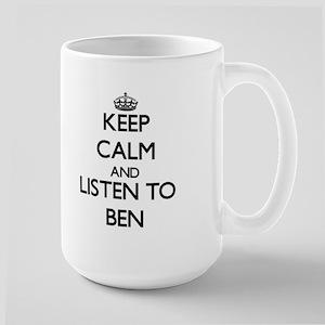 Keep Calm and Listen to Ben Mugs