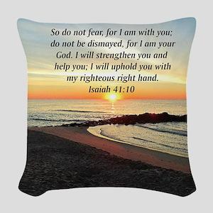 ISAIAH 41:10 Woven Throw Pillow