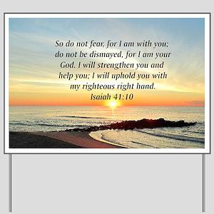 ISAIAH 41:10 Yard Sign