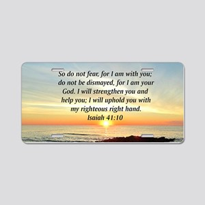 ISAIAH 41:10 Aluminum License Plate