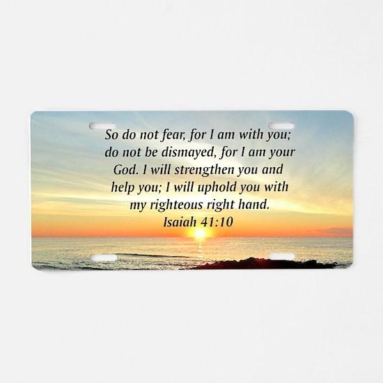 ISAIAH 41:10 Aluminum License Plate