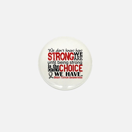 Brain Tumor How Strong We Are Mini Button