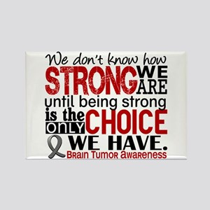 Brain Tumor How Strong We Are Rectangle Magnet