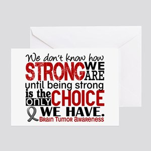 Brain Tumor How Strong We Are Greeting Card