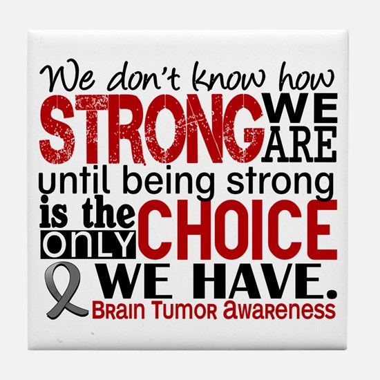 Brain Tumor How Strong We Are Tile Coaster