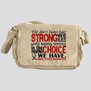 Brain Tumor How Strong We Are Messenger Bag
