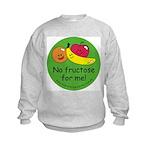 No fructose for me! Kids Sweatshirt