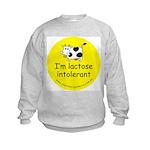 I'm lactose intolerant Kids Sweatshirt