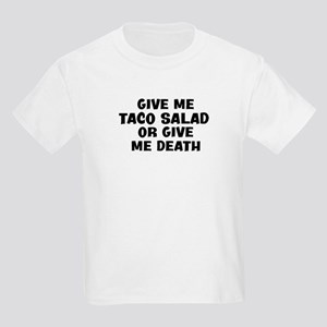 Give me Taco Salad Kids Light T-Shirt