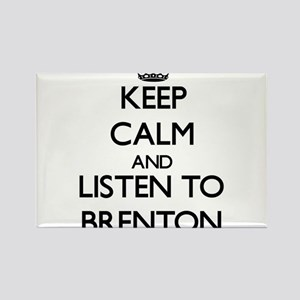 Keep Calm and Listen to Brenton Magnets