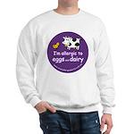 eggs and dairy Sweatshirt
