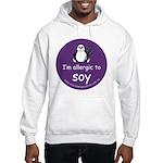 I'm allergic to soy Hooded Sweatshirt
