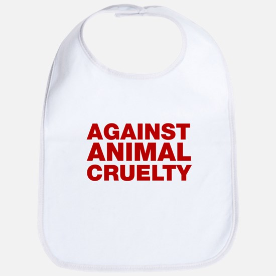 Against Animal Cruelty Bib
