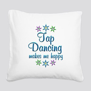 Tap Dancing Happy Square Canvas Pillow