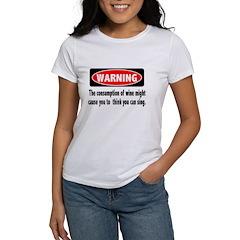 Wine Warning Women's T-Shirt