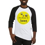 I'm allergic to bees Baseball Jersey