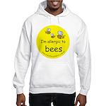I'm allergic to bees Hooded Sweatshirt